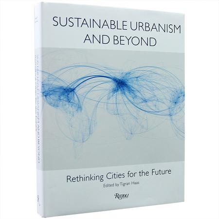 Sustainable Urbanism and Beyond