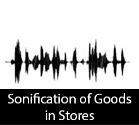 Sonification of goods in stores