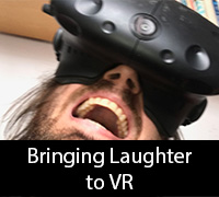 Bringing Laughter to VR